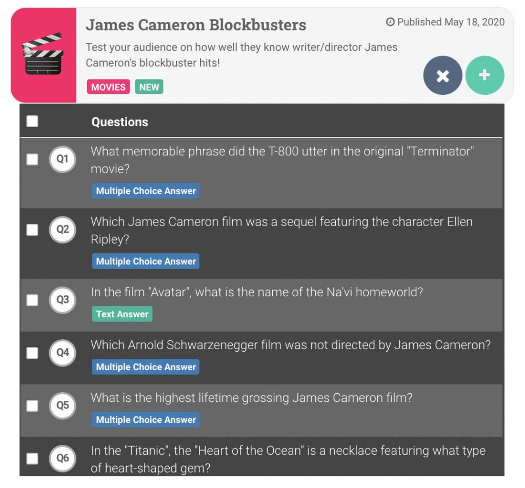Trivia questions are listed from the example James Cameron Blockbusters trivia game. You can check which trivia questions you want to add from each trivia game.